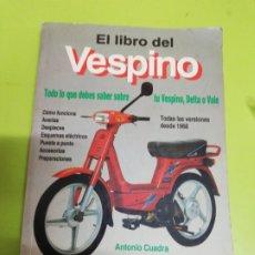Libros: EL LIBRO DEL VESPINO TODAS LAS VERSIONES DESDE 1968. Lote 277219083