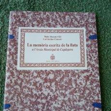 Libros: LA MEMÒRIA ESCRITA DE LA LLATA. Lote 277223473