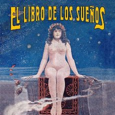 Libros: EL LIBRO DE LOS SUEÑOS. REEDICIÓN DEL LIBRO EDITADO POR VALENTÍN ACHA EN 1913. TAULA EDICIONES 2021.. Lote 278348473