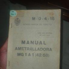 Libros: AMETRALLADORA MG 1A1 (42/58) MANUAL. Lote 278628038