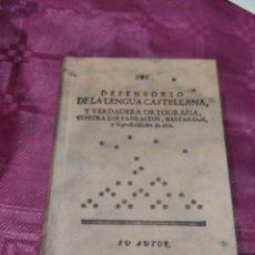 Libros: DEFENSORIO DE LA LENGUA CASTELLANA Y VERDADERA ORTOGRAFÍA. Lote 279331503