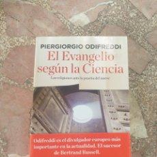 Libros: EL EVANGELIO SEGÚN LA CIENCIA. LAS RELIGIONES ANTE LA PRUEBA DEL NUEVE - PIERGIORGIO ODIFREDDI. Lote 279343888