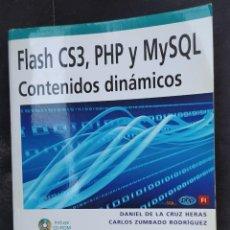 Libros: FLASH CS3, PHP, Y MYSQL ( CONTENIDOS DINÁMICOS). Lote 280348093
