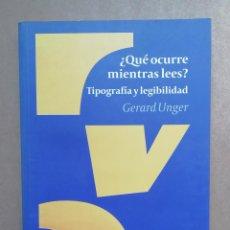 Libros: ¿QUE OCURRE MIENTRAS LEES? - GERARD UNGER - NUEVO. Lote 287095463