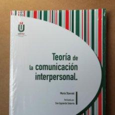 Libros: TEORÍA DE LA COMUNICACIÓN INTERPERSONAL - TAPA BLANDA - MARÍA STAVRAKI - NUEVO. Lote 287095943