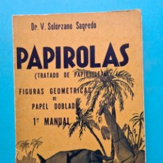 Libros: PAPIROLAS - TRATADO DE PAPIROFLEXIA - 1º MANUAL - SOLORZANO SAGREDO - 1ª EDICION 1938 NUMERADA - VER. Lote 287697958