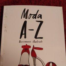 Libros: MODA A -Z DICCIONARIO ILUSTRADO BLUME ALEX NEUMANN Z SHARIFF. Lote 287947528