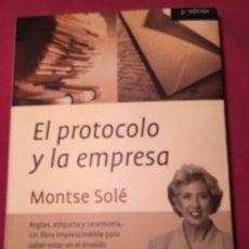 Libros: EL PROTOCOLO Y LA EMPRESA DE MONTSE SOLÉ. Lote 288444188