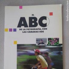 Libros: EL ABC DE LA FOTOGRAFÍA CON CÁMARAS EOS. Lote 288620608