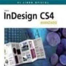 Libros: IN DESIGN CS4 AVANZADO.. Lote 288964018