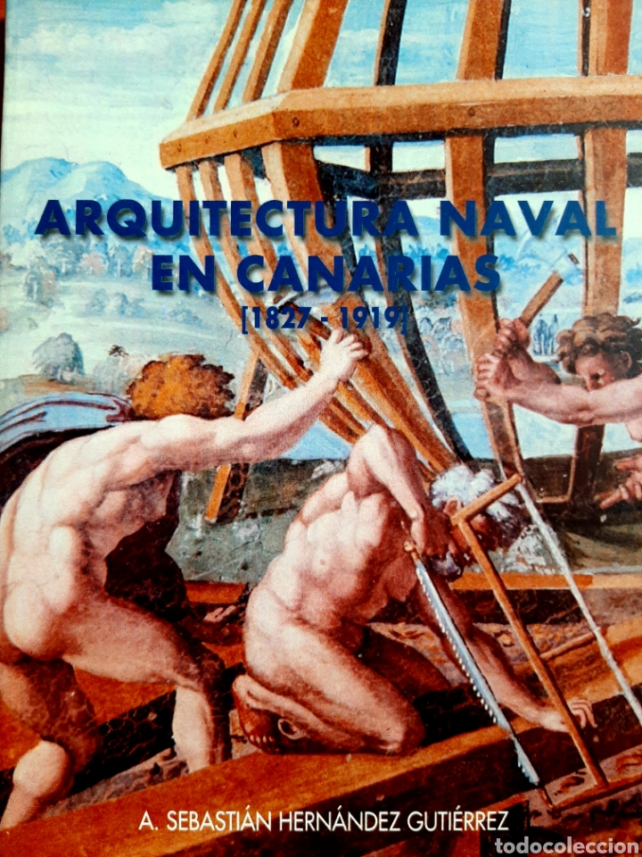 ARQUITECTURA NAVAL EN CANARIAS (Libros Nuevos - Ciencias, Manuales y Oficios - Otros)