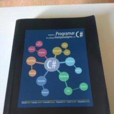 Libros: EMPIECE A PROGRAMAR. UN ENFOQUE MULTIPARADIGMA CON C #. MIGUEL KATRIB. ISBN 9781973359570. Lote 289586243