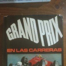 Libros: GRAND PRIX EN LAS CARRERAS. Lote 289754718