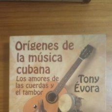 Libros: ORÍGENES DE LA MÚSICA CUBANA. Lote 289996488