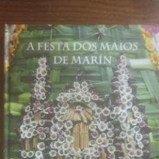 Libros: A FESTA DOS MAIOS EN MARÍN. Lote 290726773