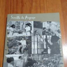 Libros: IS33 SEVILLA DE PROGRESO TAPA BLANDA 251 PAG. MEDIDAS 25X23 ILUSTRADO NUEVO. Lote 292108938