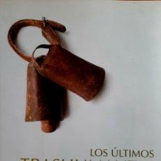Libros: LOS ÚLTIMOS TRASHUMANTES DE CANARIAS. Lote 294941388