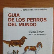 Libros: GUÍA DE LOS PERROS DEL MUNDO. Lote 296889198