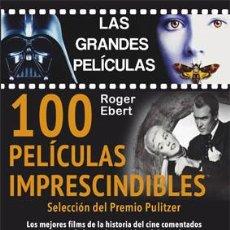Libros: CINE. 100 PELÍCULAS IMPRESCINDIBLES - ROGER EBERT (CARTONÉ) DESCATALOGADO!!!. Lote 42950311