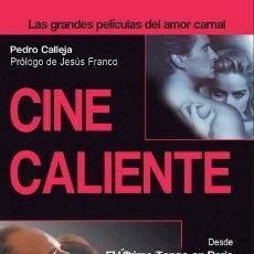 Libros: CINE CALIENTE - PEDRO CALLEJA. Lote 43863046