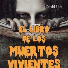 Libros: CINE. EL LIBRO DE LOS MUERTOS VIVIENTES - DAVID FLINT. Lote 43863243