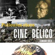 Libros: PELÍCULAS CLAVE DEL CINE BÉLICO - EDMOND ROCH. Lote 43893497