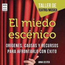 Libros: CINE. EL MIEDO ESCÉNICO - ANNA CESTER. Lote 43911650