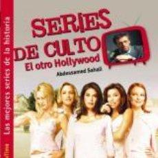 Libros: CINE. SERIES DE CULTO. EL OTRO HOLLYWOOD - ABDESSAMED SAHALI. Lote 43912955
