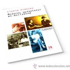 Libros: CINE. MUJERES GUIONISTAS EN HOLLYWOOD - LIZZIE FRANCKE. Lote 43960575