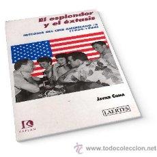 Libros: HISTORIA DEL CINE AMERICANO II EL ESPLENDOR Y EL ÉXTASIS (1930-1960) - JAVIER COMA. Lote 84419050