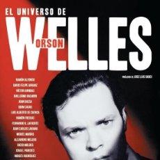 Libros: CINE. EL UNIVERSO DE ORSON WELLES - RAMÓN ALFONSO, DAVID FELIPE ARRANZ, VICTOR ARRIBAS, GU (CARTONÉ). Lote 50247633