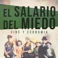 Libros: CINE. EL SALARIO DEL MIEDO - EDUARDO TORRES-DULCE. Lote 50267797
