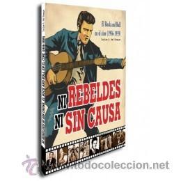 MÚSICA. NI REBELDES NI SIN CAUSA. EL ROCK'N'ROLL EN EL CINE (1956-1959) - CARLOS A. DEL BOSQUE (Libros Nuevos - Bellas Artes, ocio y coleccionismo - Cine)