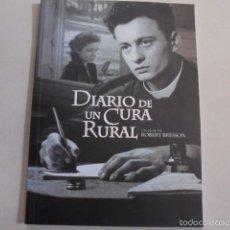 Libros: BERNANOS / BRESSON -DIARIO DE UN CURA RURAL - CATOLICISMO - CRISTIANISMO - 22 FOTOGRAFIAS. Lote 55912677