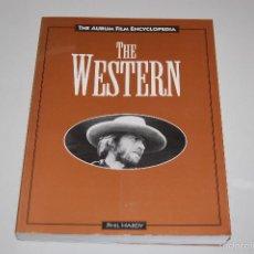 Libros: LIBRO CATALOGO PELICULAS THE WESTERN THE AURUM FILM ENCYCLOPEDIA PHIL HARDY. Lote 56554485