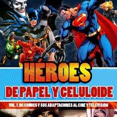 Libros: HÉROES DE PAPEL Y CELULOIDE. Lote 95679247