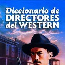 Libros: DICCIONARIO DE DIRECTORES DEL WESTERN. Lote 95818083