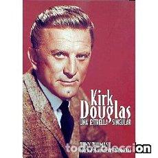 Libros: KIRK DOUGLAS. UNA ESTRELLA SINGULAR. Lote 95901915