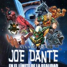 Libros: JOE DANTE: EN EL LÍMITE DE LA REALIDAD. Lote 96688431