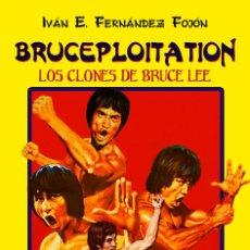 Libros: BRUCEPLOITATION: LOS CLONES DE BRUCE LEE. Lote 103731628
