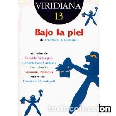 Libros: BAJO LA PIEL (GUIÓN). Lote 98017403