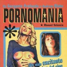 Libros: PORNOMANÍA: DE GARGANTA PROFUNDA A ANDREW BLAKE. Lote 101132479