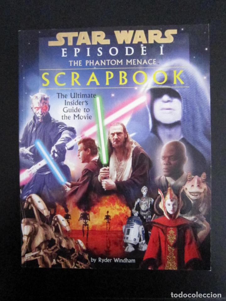 LIBRO - STAR WARS EPISODE I THE PHANTOM MENACE (SCRAPBOOK) - 1999 - EDICIONES LUCAS BOOKS (Libros Nuevos - Bellas Artes, ocio y coleccionismo - Cine)