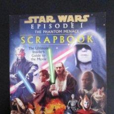 Libros: LIBRO - STAR WARS EPISODE I THE PHANTOM MENACE (SCRAPBOOK) - 1999 - EDICIONES LUCAS BOOKS. Lote 102237831