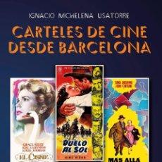 Libros: LIBRO TAPA DURA CARTELES DE CINE DESDE BARCELONA 23X32 CMS MARILYN MONROE, SOLIGÓ, MCP, MAC. Lote 104814163