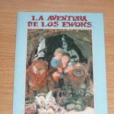 Libros: LA AVENTURA DE LOS EWOKS - STAR WARS - HYMSA (1985). Lote 109311463