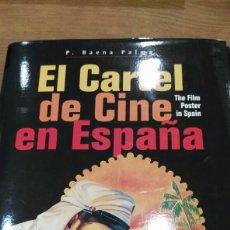 Libros: EL CARTEL DE CINE EN ESPAÑA 1910 1965. Lote 110027720