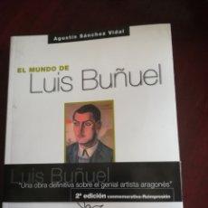 Libros: EL MUNDO DE LUÍS BUÑUEL.. Lote 112516866