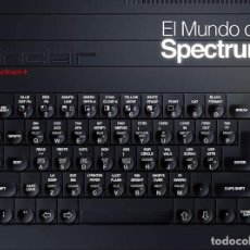 Libros: EL MUNDO DEL SPECTRUM +. Lote 115496195