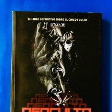 Libros: NEOCULTO - EL LIBRO DEFINITIVO SOBRE EL CINE DE CULTO. Lote 115711366